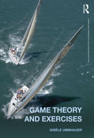 Game Theory and Exersises